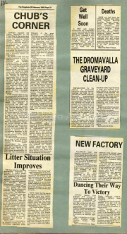 Chubs Corner, Litter Situation Improves, The Dromavalla Graveyard Clean Up, New Factory, Dancing Their Way To Victory